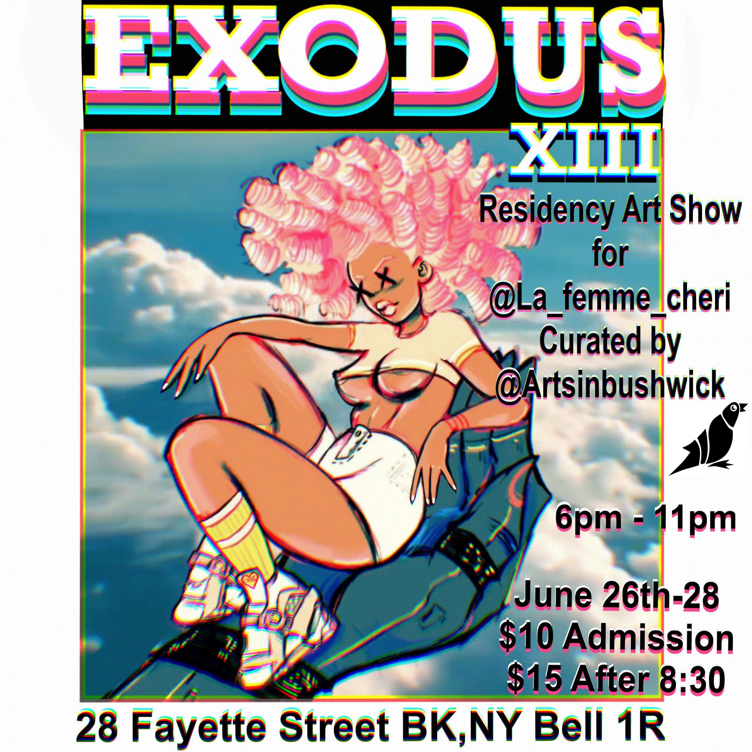 Arts In Bushwick Residency Show : Exodus 13